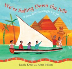 Barefoot Books - We're Sailing Down the Nile (Picture Book)