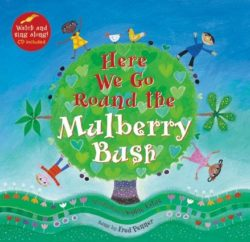 Barefoot Books - Here We Go Round the Mulberry Bush (Book + CD)