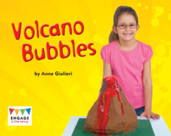 Volcano Bubbles (Engage Literacy Blue)