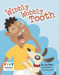 Wibbly Wobbly Tooth (Engage Literacy Turquoise)