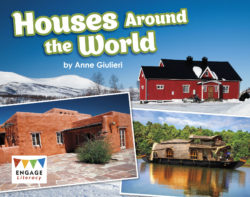 Houses Around the World (Engage Literacy Turquoise)