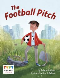 The Football Pitch (Engage Literacy Brown)