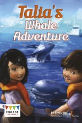 Taila's Whale Adventure (Engage Literacy Dark Red)