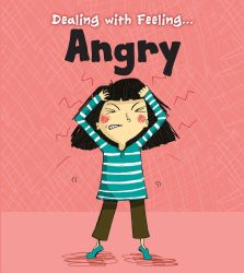 Dealing with Feeling - Angry