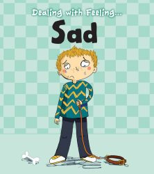 Dealing with Feeling - Sad
