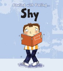 Dealing with Feeling - Shy