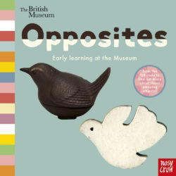 Opposites (Nosy Crow Board Book)