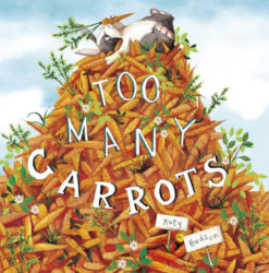 Too Many Carrots (Picture Book)
