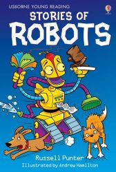 Stories of Robots (Usborne Young Reading 1)