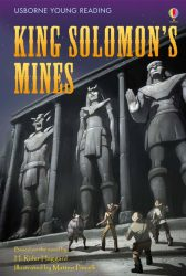 King Solomon's Mines (Usborne Young Reading 3)