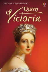 Queen Victoria (Usborne Young Reading 3)