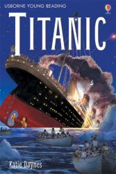 Titanic (Usborne Young Reading 3)
