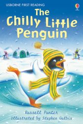 The Chilly Little Penguin (Usborne First Reading 2)