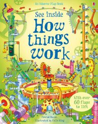 See Inside How Things Work (Usborne Lift-the-Flap)