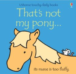 Usborne That's Not My Pony (Usborne Board Book)