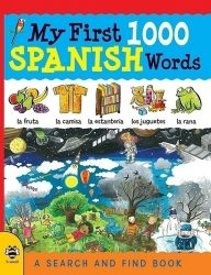 My First 1000 Spanish Words - A Search and Find Book (b small publishing)