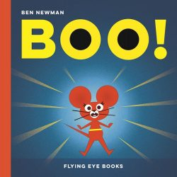 Boo! ( Flying Eye Picture Book, Hardcover)