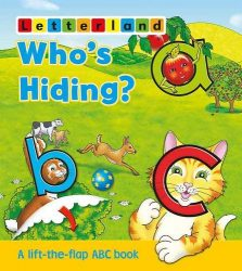 Who's Hiding? ABC Lift-the-Flap Book (Letterland Picture Book)