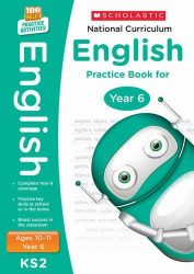 National Curriculum English Practice Book for Year 6 (100 Practice Activities)