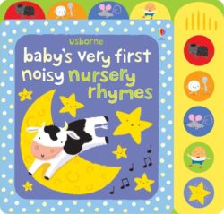 Usborne Baby's Very First Noisy Nursery Rhymes (Usborne Book)