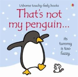 Usborne That's Not My Penguin (Usborne Board Book)