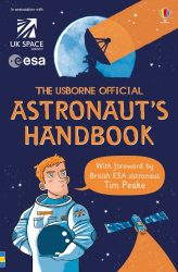 The Usborne Official Astronaut's Handbook