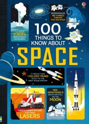 100 Things to Know About Space (Usborne)