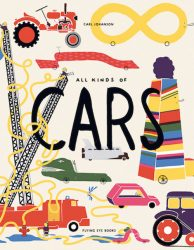 All Kinds of Cars (Flying Eye Picture Book, Hardcover)