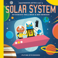 Professor Astro Cat's Solar System (Flying Eye, Hardcover)
