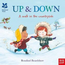 Up and Down, A Walk in the Countryside (Nosy Crow Opposites Board Book)