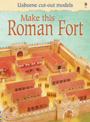 Usborne Make This Roman Fort (Cut-Out Model)