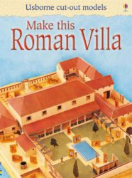 Usborne Make This Roman Villa (Cut-Out Model)