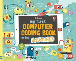 My First Computer Coding Book with Scratch Jr (Usborne)