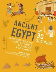 Ancient Egypt in 30 Seconds (Ivy Kids)