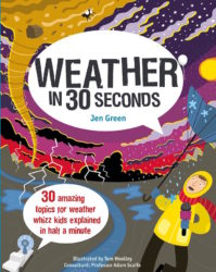 30 Amazing Topics for Weather Whizz Kids (Ivy Kids)