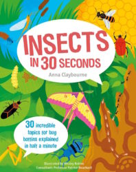 30 Fascinating Topics for Bug Boffins (Ivy Kids)