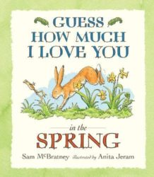Walker Books - Guess How Much I Love You in the Spring (Picture Book by Sam McBratney)