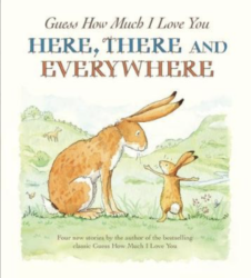 Walker Books - Guess How Much I Love You Here, There and Everywhere (Picture Book by Sam McBratney)