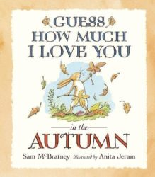 Walker Books - Guess How Much I Love You in the Autumn (Picture Book by Sam McBratney)