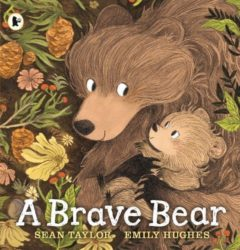 Walker Books - A Brave Bear (Picture Book - Sean Taylor)