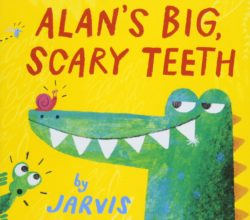 Walker Books - Alan's Big, Scary Teeth (Board Book - Jarvis)