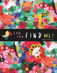 Animosaics: Can You Find Me? (words & pictures Board Book - Spot the Animals)
