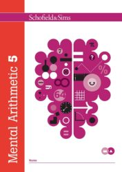 Schofield & Sims Mental Arithmetic Book 5 - Year 6, Ages 10-11