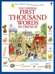 First Thousand Words in French (Usborne First 1000 Words)