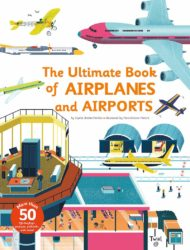 Twirl Publishing - The Ultimate Book of Airplanes and Airports (Hardcover)